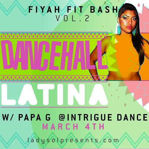March 2016 (Chicago) / Dancehall Latina