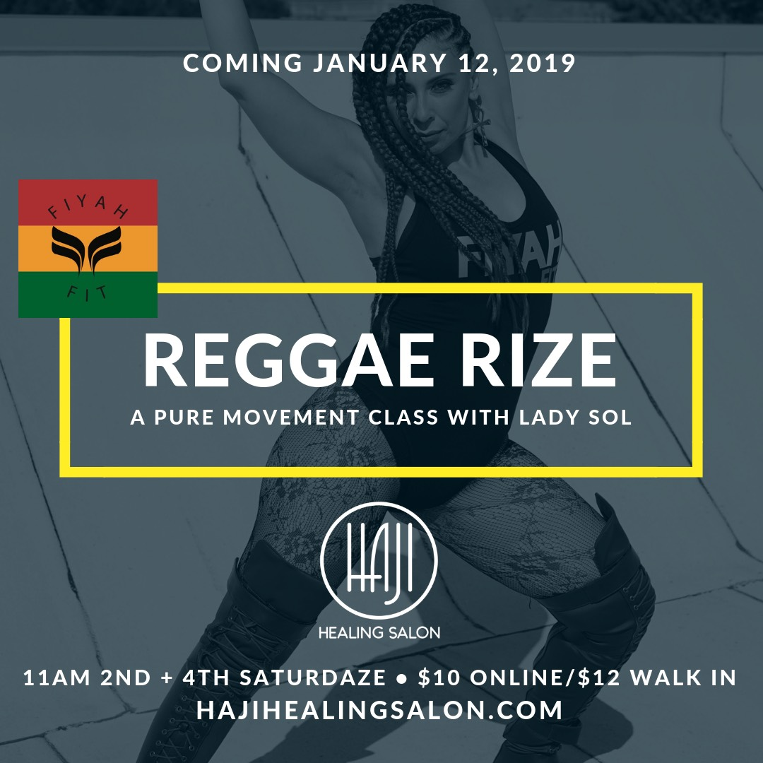 Reggae RIZE | A Pure Movement Class w. Lady Sol